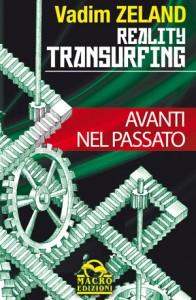 reality-transurfing-3-avanti-nel-passato-libro-zeland