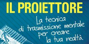 il-proiettore-il-diario-del-transurfing